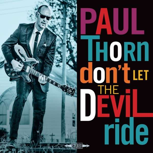 Don't Let the Devil Ride - Paul Thorn - Musik - ROCK - 0752830933248 - May 11, 2018