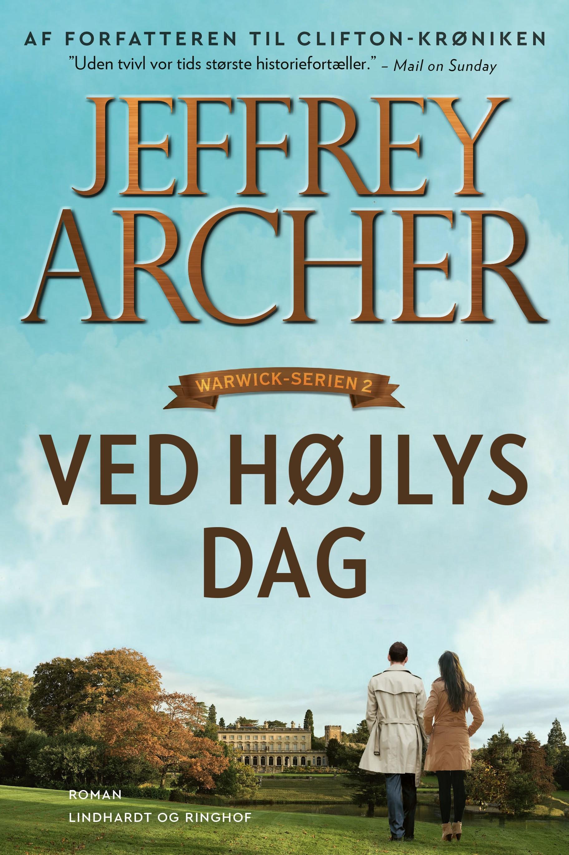 Warwick-serien: Ved højlys dag - Jeffrey Archer - Bøger - Lindhardt og Ringhof - 9788711980248 - 27/11-2020