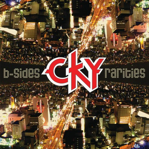 B-Sides & Rarities - Cky - Musik - MIGHTY LOUD - 0044003136250 - 22/3-2011