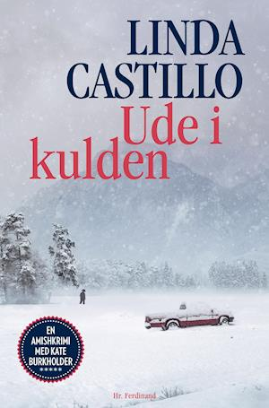 Amishkrimi med Kate Burkholder: Ude i kulden - Linda Castillo - Bøger - Hr. Ferdinand - 9788740064254 - 18. mars 2021