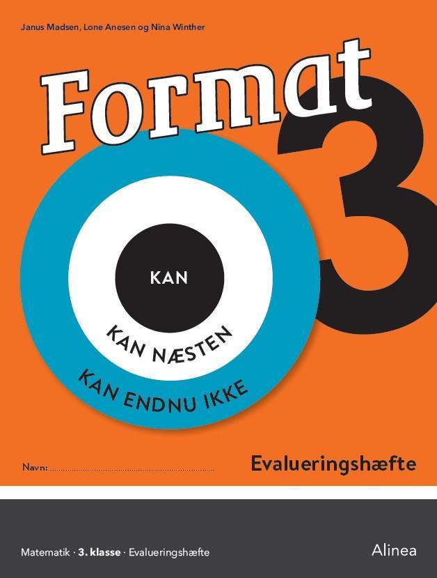 Format: Format 3, Evalueringshæfte - Janus Madsen; Lone Anesen; Nina Winther Arnt - Bøger - Alinea - 9788723530257 - 18/7-2019