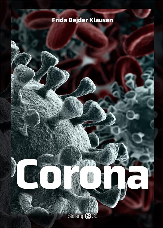Maxi: Corona - Frida Bejder Klausen - Bøger - Straarup & Co - 9788775493258 - 9. april 2021