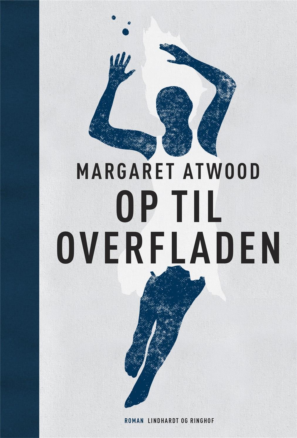 Op til overfladen - Margaret Atwood - Bøger - Lindhardt og Ringhof - 9788711997260 - 8/4-2021