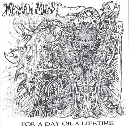 For a Day or a Lifetime - Madman Mundt - Musik - CD Baby - 0753182108261 - February 28, 2006