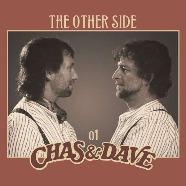 Other Side of - Chas & Dave - Musik - DEMON - 5014797899261 - 8. februar 2019