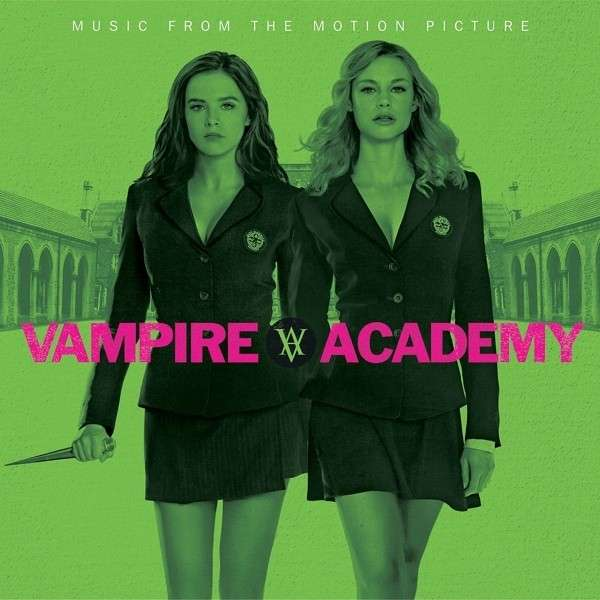 Vampire Academy / O.s.t. - Vampire Academy / O.s.t. - Musik - Ume - 0600753502266 - February 4, 2014