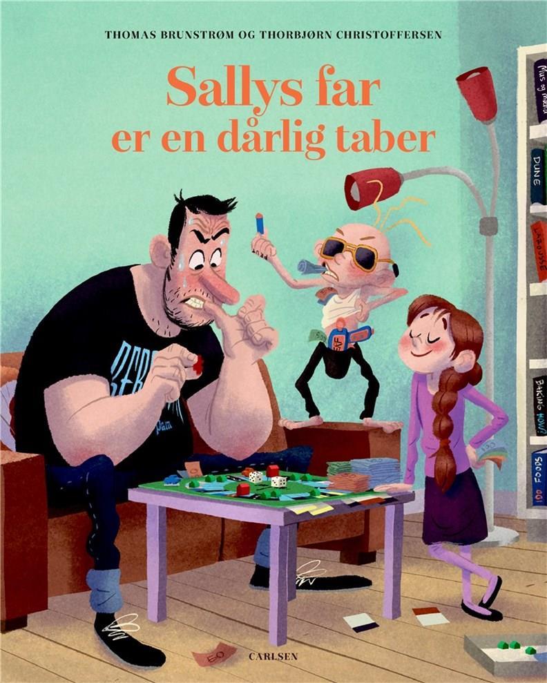 Sallys far: Sallys far er en dårlig taber - Thomas Brunstrøm - Bøger - CARLSEN - 9788711982266 - 23/11-2020
