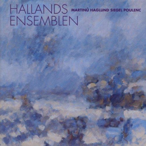 Spelar Martinu Haglund Siegel - Hallandsensemblen - Musik - IMOGENA - 7393808100267 - 8/9-2020
