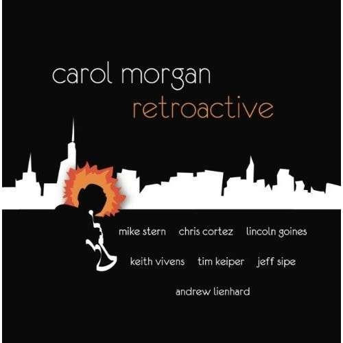 Retroactive - Carol Morgan - Musik - BLUE BAMBOO MUSIC - 0045635905269 - 30/6-2014