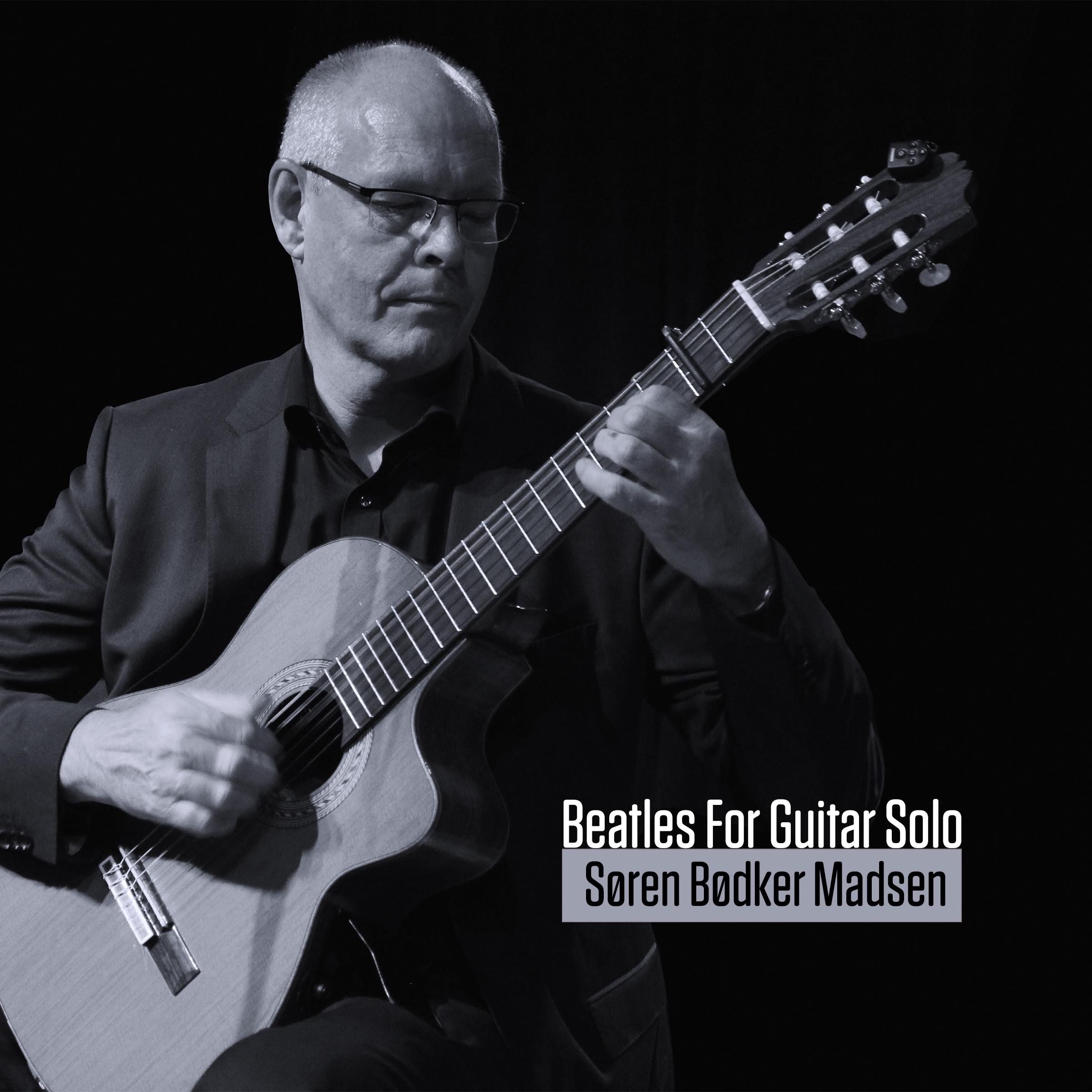 Beatles For Guitar Solo - Søren Bødker Madsen - Musik - Guitarsolo - 5707471051269 - 2017
