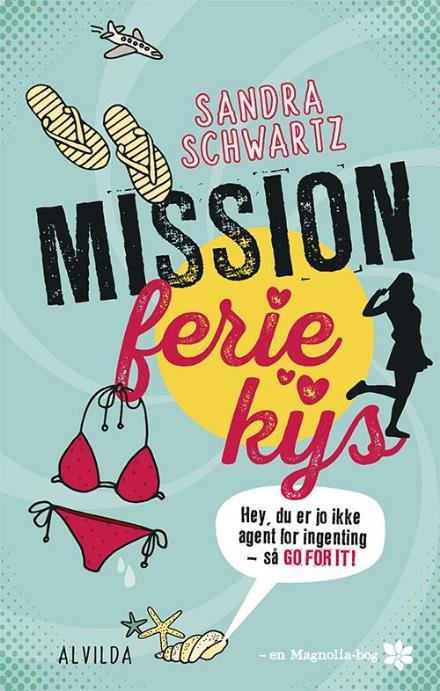 Mission feriekys (1) - Sandra Schwartz - Bøger - Forlaget Alvilda - 9788771657272 - August 1, 2017