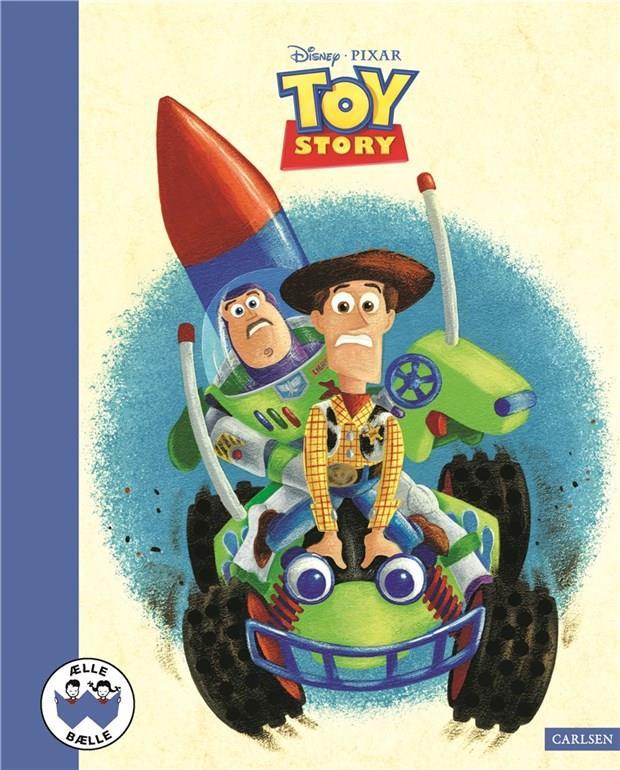 Ælle Bælle: Toy Story - Disney Pixar - Bøger - CARLSEN - 9788711914274 - 5/11-2019