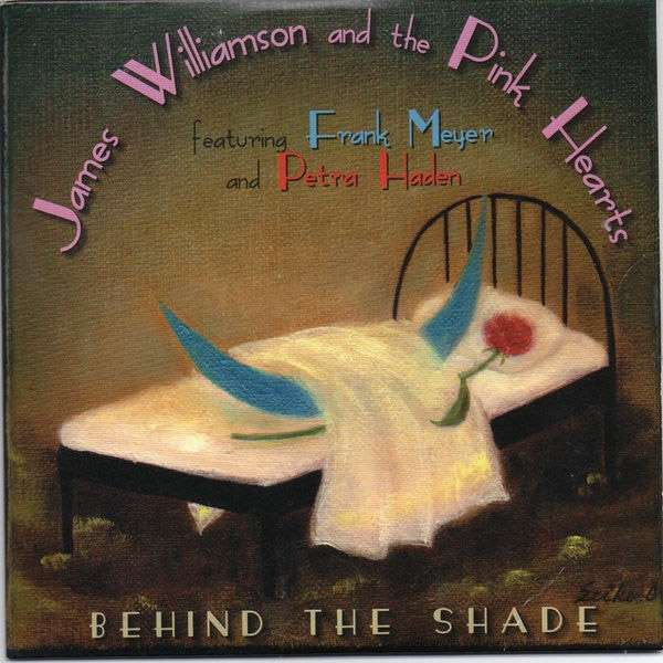 Behind The Shade - Williamson, James & The Pink Hearts - Musik - LEOPARD LADY RECORDS - 0752830103276 - June 15, 2018