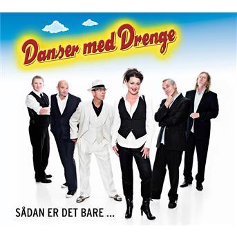 Sådan er det Bare (CD / DVD Ltd) - Danser med Drenge - Musik -  - 5700776601276 - 3/3-2008