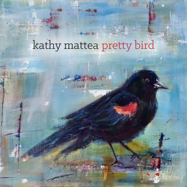 Pretty Bird - Kathy Mattea - Musik - POP - 0752830289277 - September 7, 2018