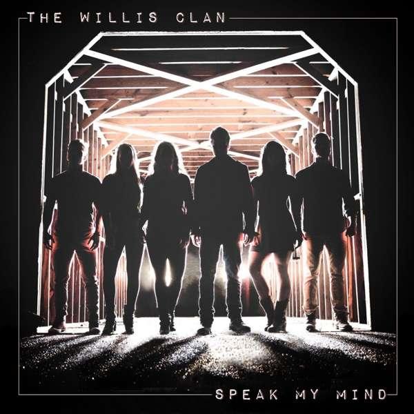 Speak My Mind - The Willis Clan - Musik - POP - 0752830544277 - September 27, 2018