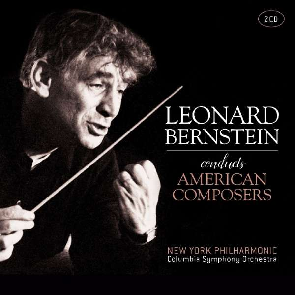 Conducts American Composers - L. Bernstein - Musik - FACTORY OF SOUNDS - 8719039005277 - May 24, 2019