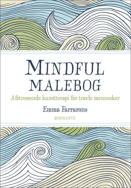 Mindful Malebog - Emma Farrarons - Bøger - Rosinante - 9788763839280 - March 20, 2015
