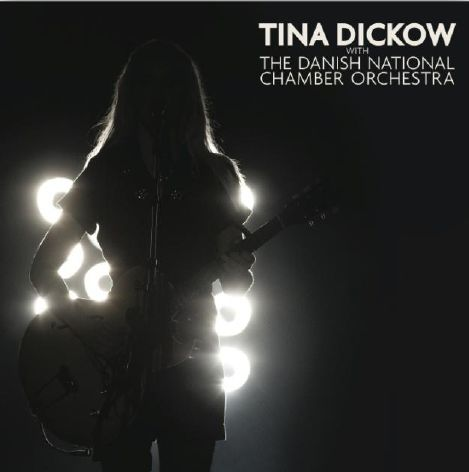 With The Danish National Chamber Orchestra - Tina Dickow - Musik - FINEG - 5708422003283 - 14/11-2011