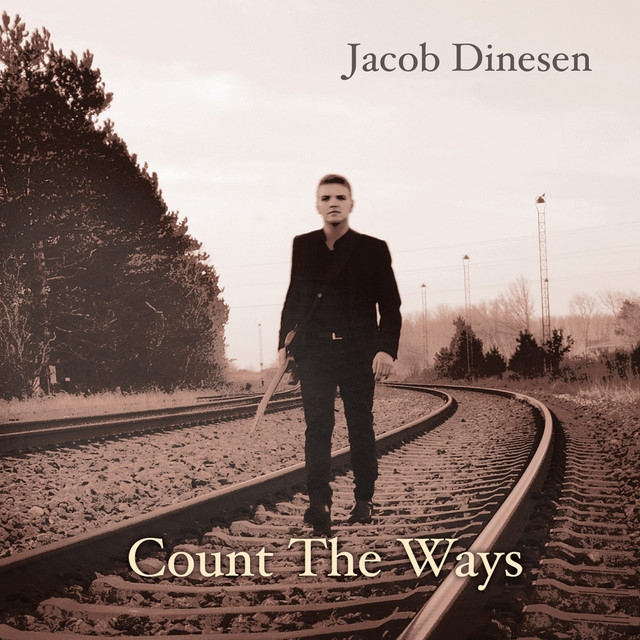 Count The Ways - Jacob Dinesen - Musik -  - 0602557412284 - 24/2-2017