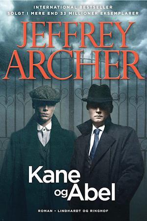 Kane og Abel-bøgerne: Kane og Abel - Jeffrey Archer - Bøger - Lindhardt og Ringhof - 9788711903285 - 1. mai 2020