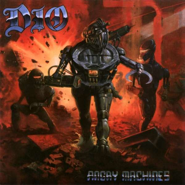 Angry Machines - Dio - Musik - BMG Rights Management LLC - 4050538488289 - Mar 20, 2020