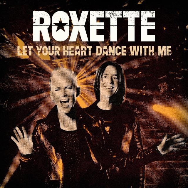 Let Your Heart Dance with Me - Roxette - Musik - PARLOPHONE - 5054197080289 - 9/10-2020