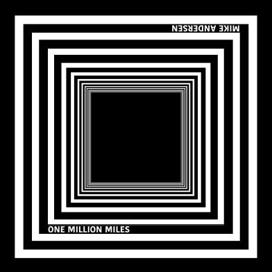 One Million Miles - Mike Andersen - Musik -  - 5707471062289 - 31/5-2019