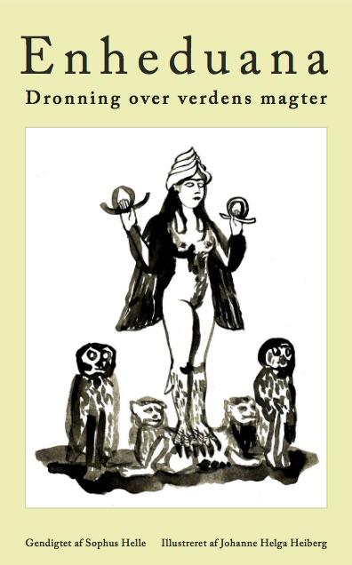 Dronning over verdens magter - Enheduana - Bøger - Forlaget Uro - 9788797080290 - November 24, 2020