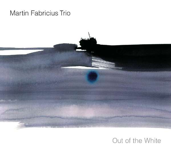 Out of the White - Martin Trio Fabricius - Musik - BERTHOLD - 4250647300292 - 12/5-2017