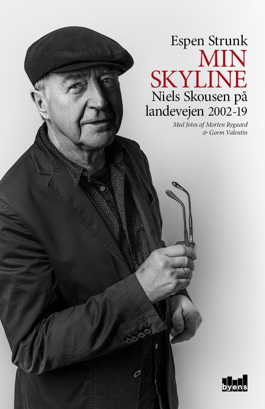 Min skyline - Espen Strunk - Bøger - Byens Forlag - 9788793758292 - January 28, 2019