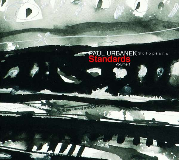 Urbanek: Standards, Vol. 1 - Paul Urbanek - Musik - Skylark - 0044004900294 - 26/1-2018