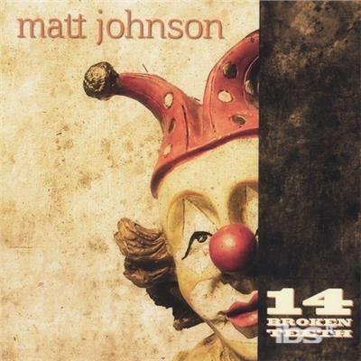 14 Broken Teeth - Matt Johnson - Musik - CD Baby - 0643157426295 - 21/5-2013
