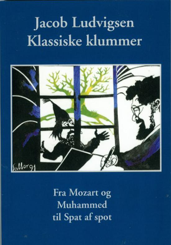 Klassiske klummer - Jacob Ludvigsen - Bøger - Olufsen Bøger - 9788793331297 - November 16, 2016