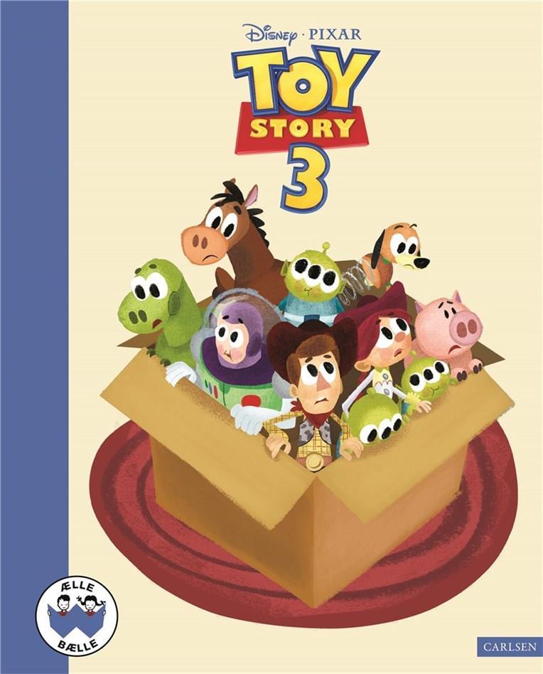 Ælle Bælle: Toy Story 3 - Disney Pixar - Bøger - CARLSEN - 9788711914298 - 5/11-2019