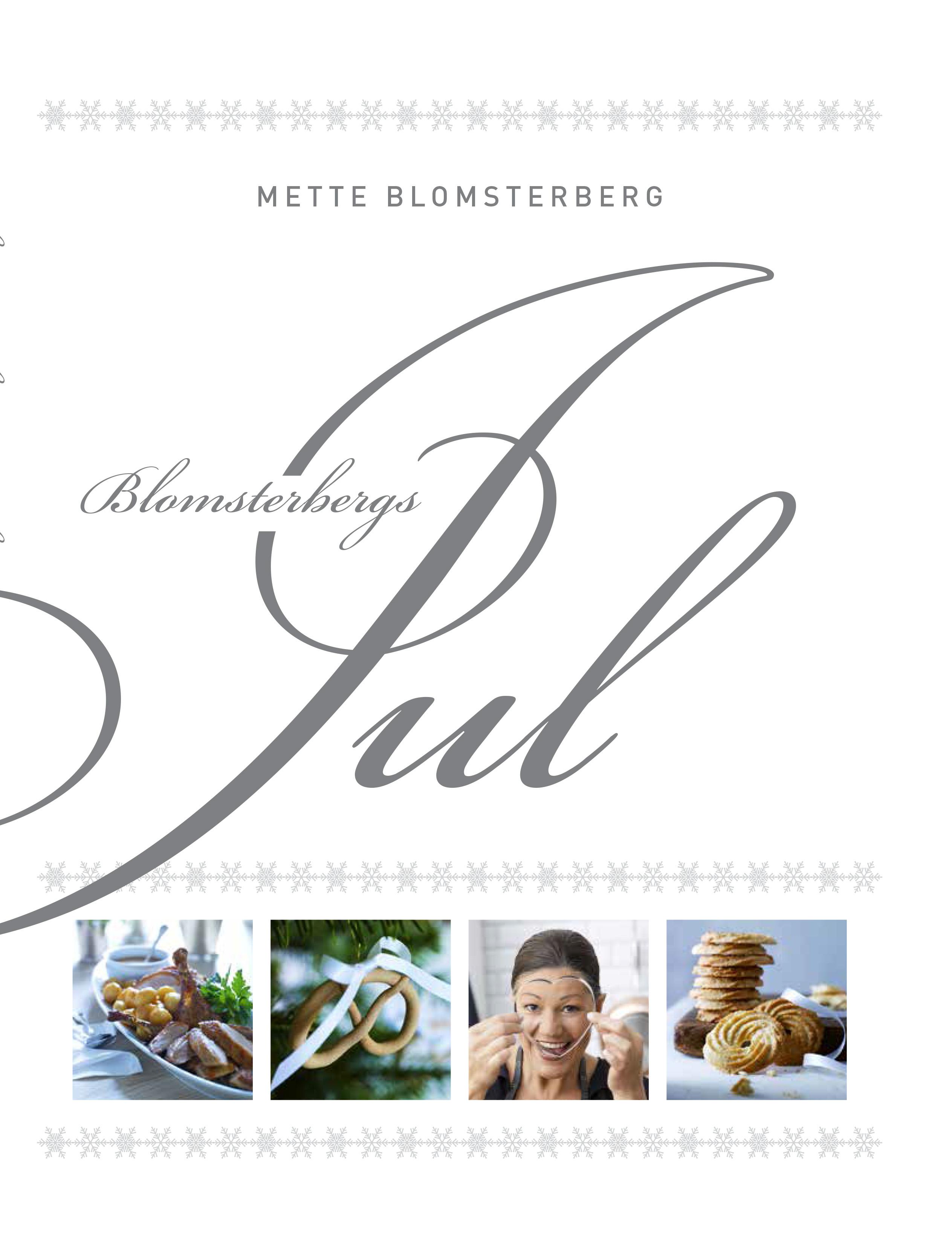 Blomsterbergs jul - Mette Blomsterberg - Bøger - Politikens Forlag - 9788740060300 - 7/11-2019
