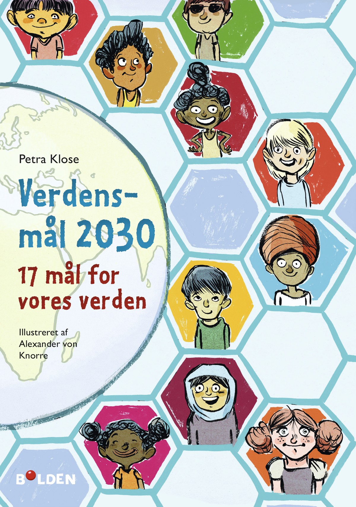 Verdensmål 2030 - Petra Klose - Bøger - Forlaget Bolden - 9788772053301 - 25. nov 2019