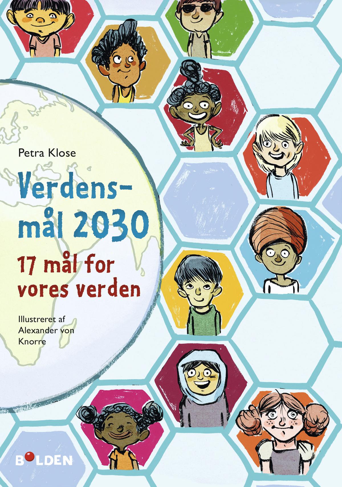 Verdensmål 2030 - Petra Klose - Bøger - Forlaget Bolden - 9788772053301 - November 25, 2019
