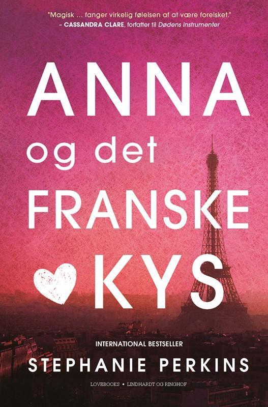 Anna og det franske kys - Stephanie Perkins - Bøger - Lindhardt og Ringhof - 9788711538302 - 1. juni 2016