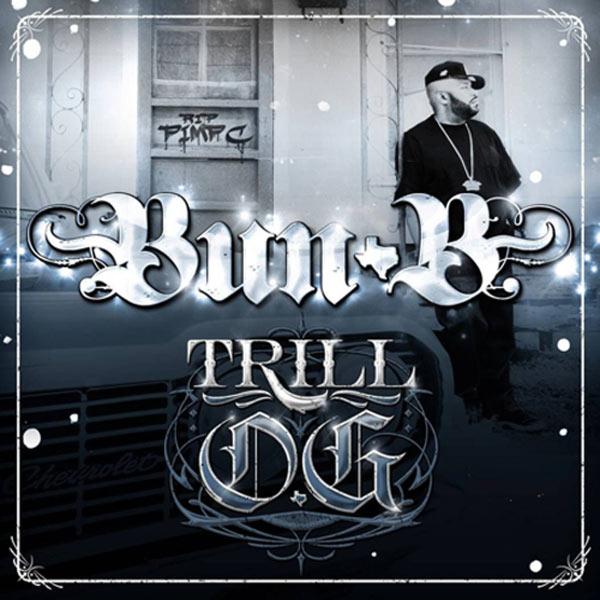 Trill O.g. - Bun B - Musik - RAP / HIP HOP - 0044003798304 - 3/8-2010