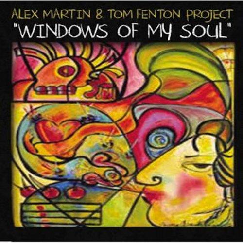 Windows of My Soul - Alex Martin - Musik - Alex Martin and Tom Fenton - 0752423760305 - February 17, 2014