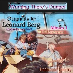 Warning There's Danger - Leonard Berg - Musik - Berg Records - 0753182055305 - April 21, 2008