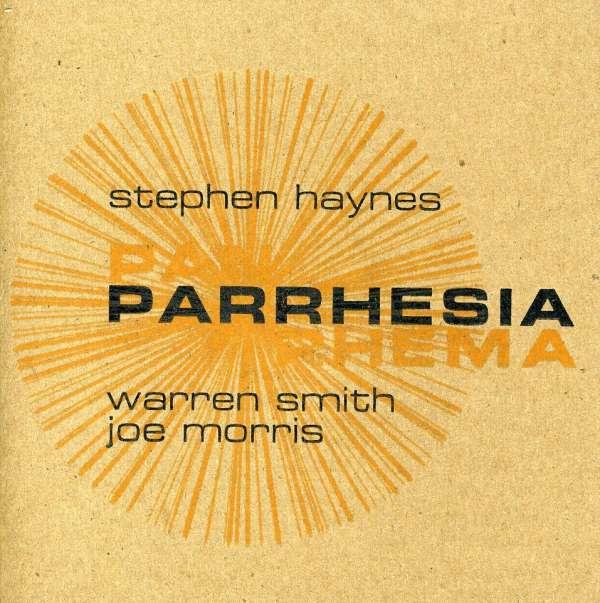 Stephen Haynes-parrhesia - Stephen Haynes - Musik - ENGINE - 0753182272306 - July 13, 2010