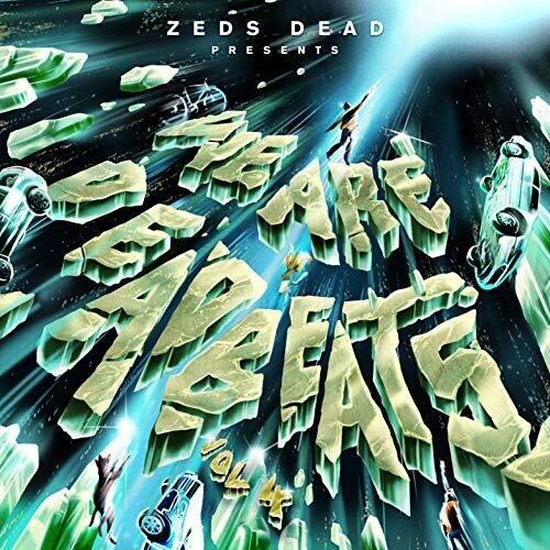 We Are Deadbeats 4 - Zeds Dead - Musik - CAROLINE - 0044003218307 - 3/4-2020