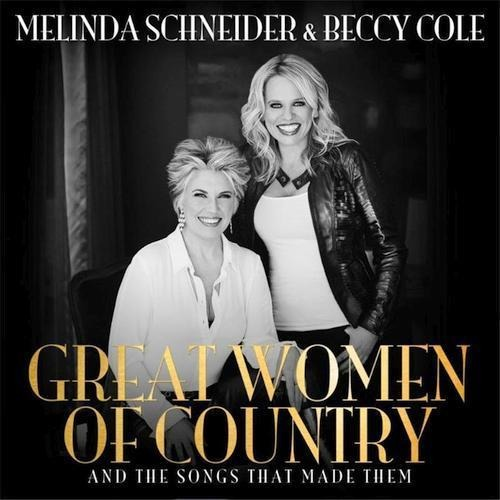 Great Women of Country - Schneider Melinda & Cole Beccy - Musik - UNIVERSAL - 0602547039309 - 1970