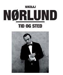 Tid og Sted - Nikolaj Nørlund - Musik -  - 5708422002309 - August 31, 2009