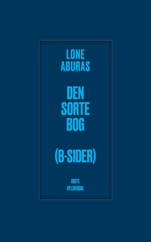 Den sorte bog (B-sider) - Lone Aburas - Bøger - Gyldendal - 9788702281309 - October 3, 2019