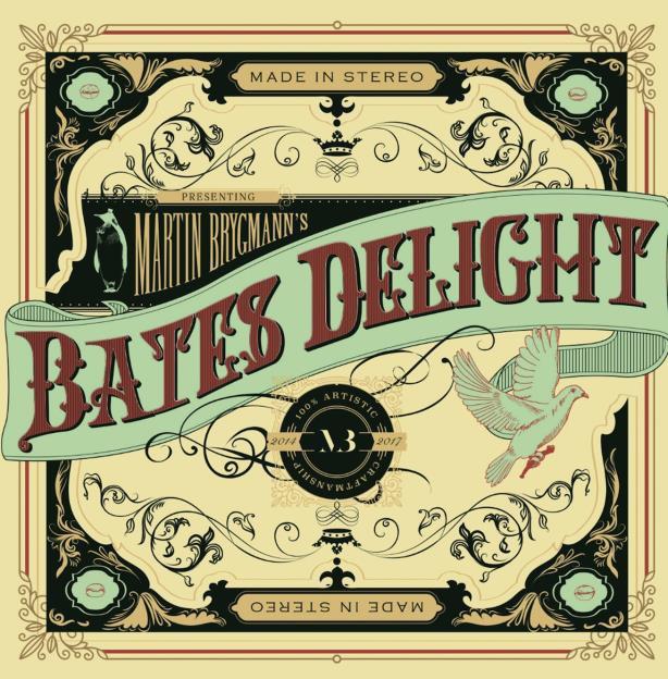 Bates Delight - Martin Brygmann - Musik - ArtPeople - 5707435607310 - 25/8-2017