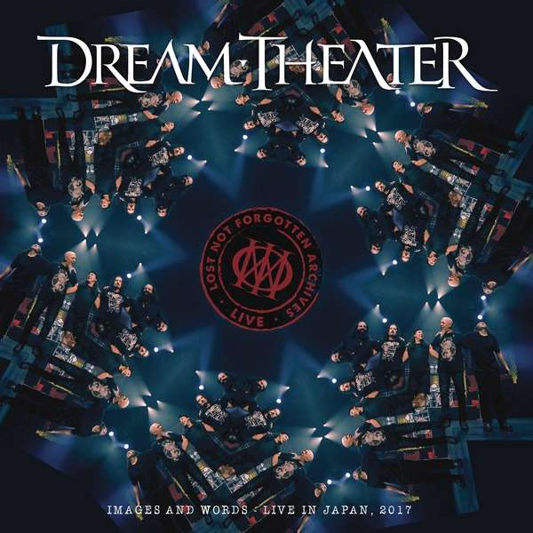 Lost Not Forgotten Archives: Images and Words - Live in Japan, 2017 - Dream Theater - Musik - INSIDE OUT - 0194398787312 - June 25, 2021