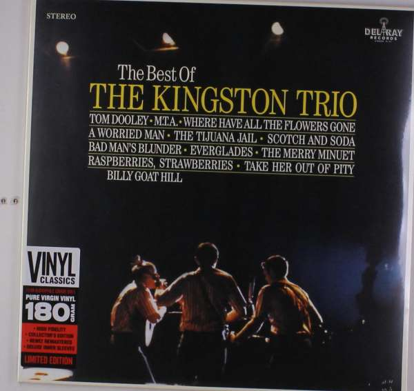 The Best Of The Kingston Trio - Kingston Trio - Musik - DEL RAY RECORDS - 8436563181313 - February 2, 2018